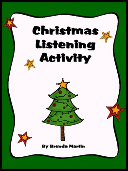 Christmas Listening Exercise by Brenda Martin  TpT