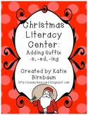 Christmas Literacy Center: Adding -S, -Ed, and -Ing Suffixes