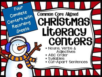 Christmas Literacy Centers: Common Core Aligned
