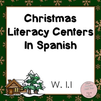 Christmas Literacy Centers in Spanish