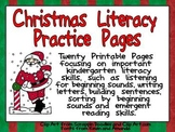 Christmas Literacy Practice Pages Kindergarten- beginning sounds and more