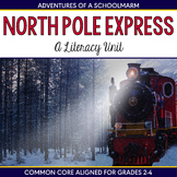 Polar Express Literacy Unit - 2nd 3rd 4th Common Core Aligned Centers