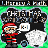 Christmas Activities for Kindergarten and 1st Grade - Literacy and Math No Prep