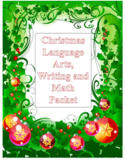 Christmas Literacy and Math Packet