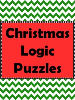 Christmas Logic Puzzles ~ 10 Puzzles ~ No Prep!