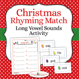 Christmas - Long Vowel Rhyming