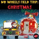 Christmas Magic Virtual Field Trip for Google Slides: Dist