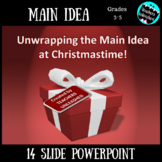 Main Idea PowerPoint Lesson Christmas Edition