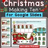 Christmas Making 10 Digital Google Slides Kindergarten Cor