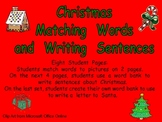 Christmas Matching Words to Pictures and Writing- Kindergarten
