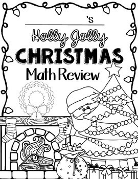 Christmas Math: Worksheets: Christmas 4th Grade: Math Review Activities: No Prep