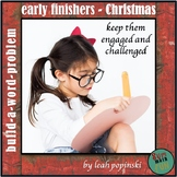 Early Finishers Build-a-Word Problem Christmas Theme