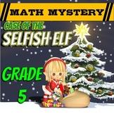 Christmas Math Activity: Math Mystery (Grade 5)