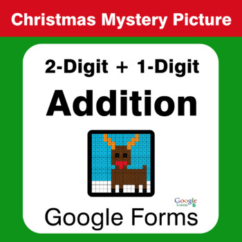 Christmas Math: 2-Digit + 1-Digit Addition - Mystery Picture - Google Forms