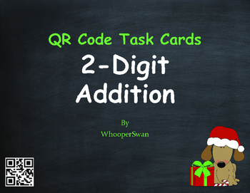 Christmas Math: 2-Digit Addition QR Code Task Cards