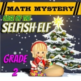 2nd Grade Christmas Activity: Christmas Math Mystery - Selfish Elf CSI