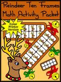 Reindeer Activities: Reindeer Christmas Ten Frames Math Center Activity - Color