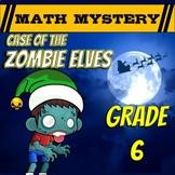 6th Grade Christmas Activity - Christmas Math Mystery : Zombie Elves CSI