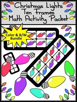 Christmas Math Activities: Christmas Lights Christmas Ten Frames Math Activity