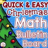 Christmas Bulletin Board - Christmas Multiplication & Christmas Math