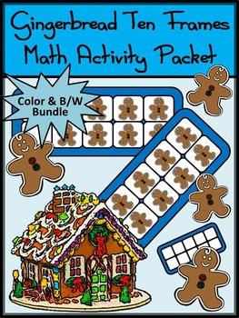 Christmas Math Activities: Gingerbread Man Christmas Ten Frames Activity Bundle