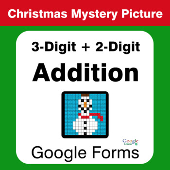 Christmas Math: 3-Digit + 2-Digit Addition - Mystery Picture - Google Forms