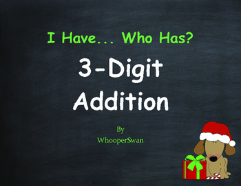 Christmas Math: 3-Digit Addition - I Have, Who Has