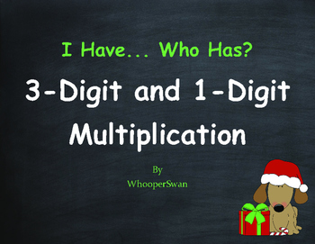 Christmas Math: 3-Digit and 1-Digit Multiplication - I Have, Who Has