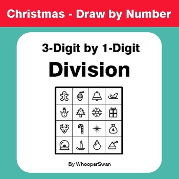 Christmas Math: 3-Digit by 1-Digit Division - Math & Art - Draw by Number