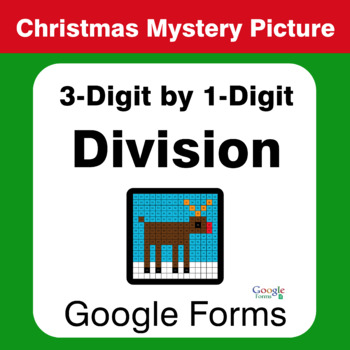 Christmas Math: 3-Digit by 1-Digit Division - Mystery Picture - Google Forms
