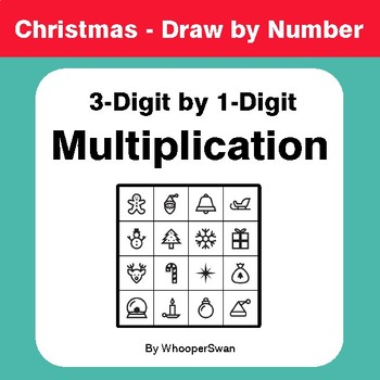 Christmas Math: 3-Digit by 1-Digit Multiplication - Math & Art - Draw by Number
