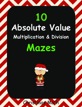 Christmas Math: Absolute Value Maze - Multiplication & Division