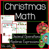 Christmas Math Activities - Algebraic Expressions and Decimal Operations