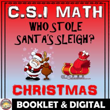 Christmas Math Activity: Christmas CSI Math- Who Stole Santa's Sleigh?