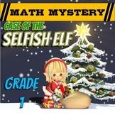 1st Grade Christmas Activity: Christmas Math Mystery -Case of The Selfish Elf