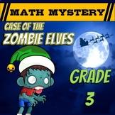 3rd Grade Fun Christmas Activity - Christmas Math Mystery : Zombie Elves