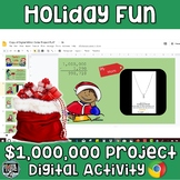 Christmas Math Activity Million Dollar Project (Digital, Google)
