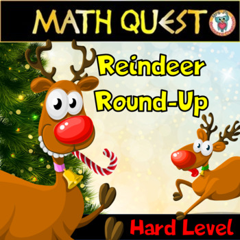 Christmas Math Activity QUEST: Reindeer Round-Up (HARD LEVEL)