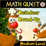 Christmas Math Activity Quest: Reindeer Round-Up - MEDIUM LEVEL