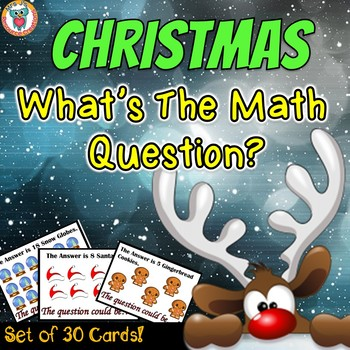 Christmas Math Activity: What's the Question? (Word Problem Prompt Cards)