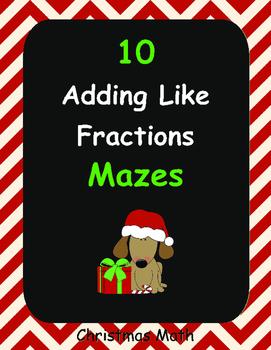 Christmas Math: Adding Like Fractions Maze