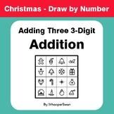 Christmas Math: Adding Three 3-Digit Addition - Math & Art - Draw by Number