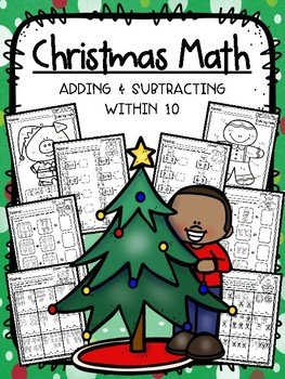 Christmas Math - Adding and Subtracting Within 10 - No Prep!