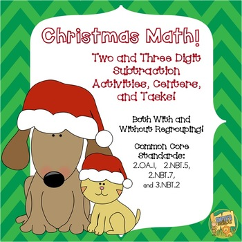 Christmas Math - Subtraction with/without Regrouping!  Centers and Math Tasks!