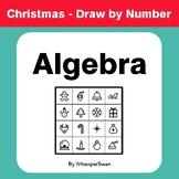 Christmas Math: Algebra - Math & Art - Draw by Number