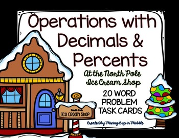 Christmas Math Center:  Operations with Decimals & Percent