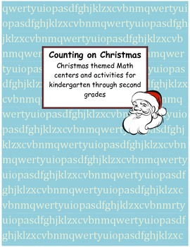 Christmas Math Centers - K-2- Common Core Aligned
