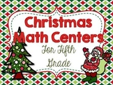 Christmas Math Centers for Fifth Grade