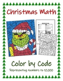 Christmas Math - Color By Code (Numeration up to 10,000)