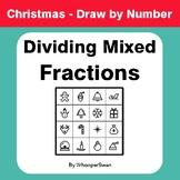 Christmas Math: Dividing Mixed Fractions - Math & Art - Dr